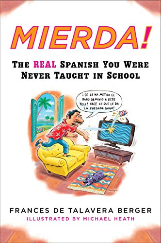 Mierda!: The Real Spanish You Were Never Taught in School (Plume) [Idioma Inglés]