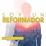 Soy un Reformador