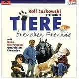 Songtexte von Rolf Zuckowski - Tiere brauchen Freunde