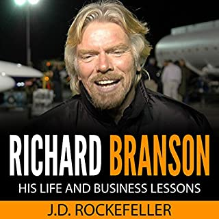 Richard Branson: His Life and Business Lessons audiobook cover art