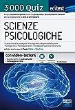 EdiTEST. Scienze psicologiche. 3000 quiz. Ampia raccolta di quesiti tratti da prove reali e 10 simulazioni d'esame per la preparazione ai test di accesso
