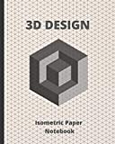 3D DESIGN: ISOMETRIC PAPER NOTEBOOK | SUITABLE FOR LANDSCAPING, ARCHITECTURE, SCULPTURE OR 3D PRINTER PROJECTS | GRID OF .28' EQUILATERAL TRIANGLES
