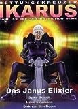 Dirk van den Boom: Das Janus-Elixier