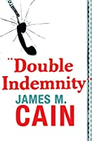 Double Indemnity (Read a Great Movie)