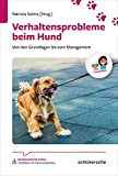 Verhaltensprobleme beim Hund: Von den Grundlagen bis zum Management.TFA-Wissen (Reihe TFA-Wissen)