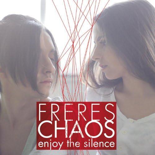 Freres Chaos
