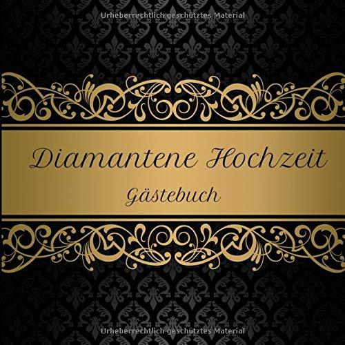 Diamantene Hochzeit Gästebuch: Motiv 1   Zum Ausfüllen   Für bis zu 40 Gäste zur Hochzeitsfeier...