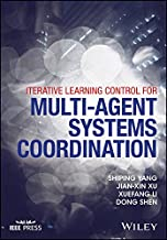 Iterative Learning Control for Multi-agent Systems Coordination (Wiley - IEEE)