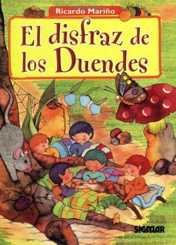 El Disfraz De Los Duendes/the Goblin's Costume (CUENTOS DEL BOSQUE)