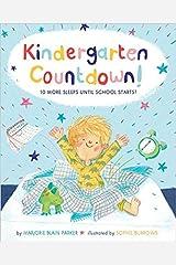 Kindergarten Countdown! 10 More Sleeps Until School Starts! Paperback