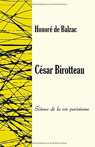 César Birotteau: Scènes de la vie parisienne