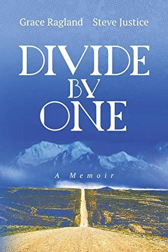 Divide By One: A Memoir