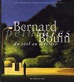 Bernard Bouin Peintures du réel au mystère