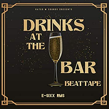 Drinks at the Bar Beat Tape