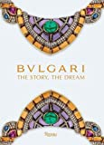 Image of Bulgari: The Story, The Dream