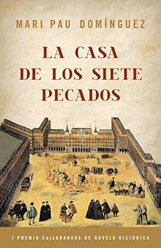 La casa de los siete pecados (Novela histórica)