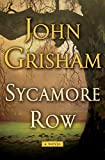 John Grisham, Sycamore Row, book review, new books, legal thriller, A Time to Kill