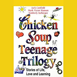 Chicken Soup Teenage Trilogy cover art