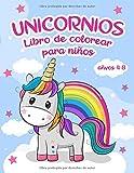 Libro para colorear de unicornios: para niños de 4 a 8 años