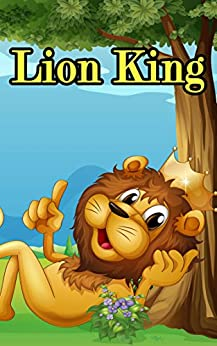 Lion King Book For Kids: Bedtime stories book for children (Bedtime stories book series for children 97) by [N.S.  Esther]