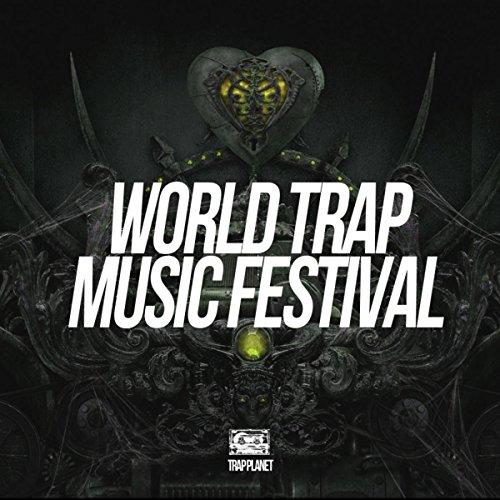 World Trap Music Festival