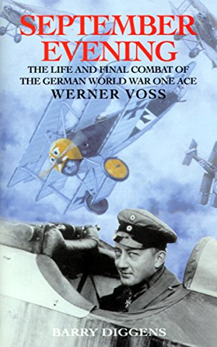 September Evening: The Life and Final Combat of the German World War...