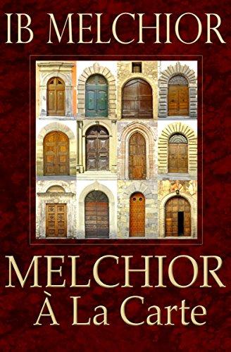 Melchior À La Carte (English Edition)
