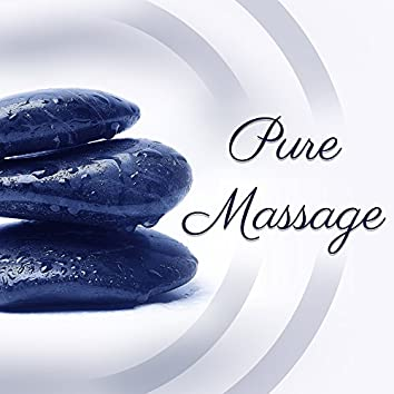 Pure Massage – Spa Music, Relaxation Wellness, Nature Sounds, Relaxing Waves, Singing Birds, Zen Garden, Spa Relaxation Music, Soft Melodies
