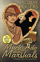 Much Ado About Marshals 1512276561 Book Cover