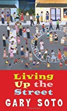 Living Up The Street (Laurel-Leaf Books) by Soto, Gary (1992) Mass Market Paperback
