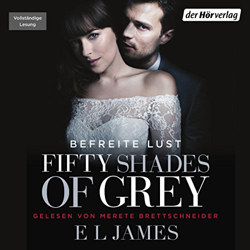Fifty Shades of Grey 3: Befreite Lust audiobook cover art