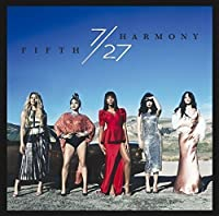 7/27 Japan Deluxe Edition by FIFTH HARMONY