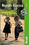 North Korea, 3rd (Bradt Travel Guide)