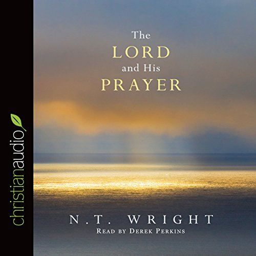 The Lord and His Prayer cover art