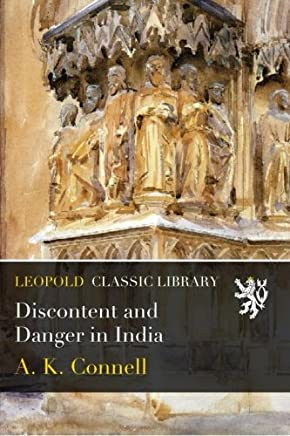 Discontent and Danger in India