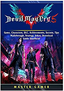 Devil May Cry 5 V Game, Characters, DLC, Achievements, Secrets, Tips, Walkthrough, Strategy, Jokes, Download, Guide Unoffi...