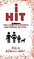 i Hit: The Lifestyle People Are Dying To Live (Residual Risk)