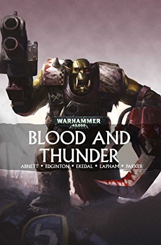 Blood and Thunder (Warhammer 40,000)