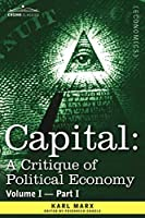 Capital: A Critique of Political Economy, the Process of Capitalist Production