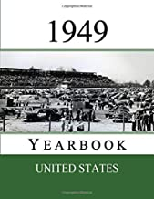 1949 US Yearbook: Original book full of facts and figures from 1949 - Unique birthday gift / present idea. (US Yearbooks)