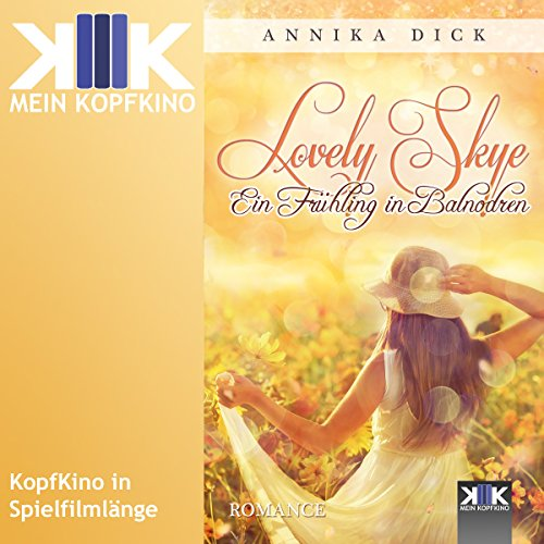Ein Frühling in Balnodren     Lovely Skye 3              By:                                                                                                                                 Annika Dick                               Narrated by:                                                                                                                                 Thomas Dellenbusch                      Length: 1 hr and 57 mins     Not rated yet     Overall 0.0