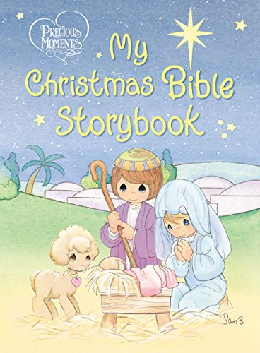 Precious Moments: My Christmas Bible Storybook: 00