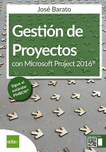 Gestión de proyectos con Microsoft Project 2016