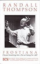 Frostiana: No. 7, Choose Something Like a Star: for men's, women's and mixed voices with piano or band or orchestra