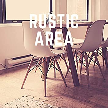 Rustic Area