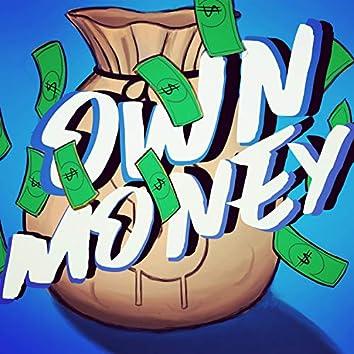 Got My Own Money