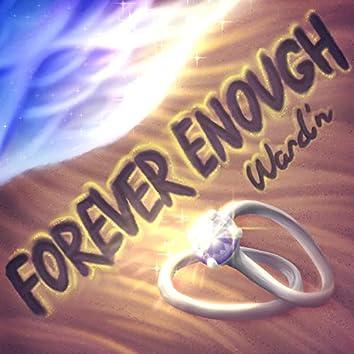 Forever Enough