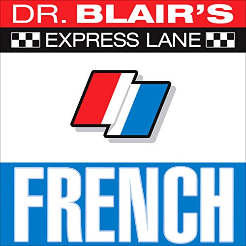 Dr. Blair's Express Lane French audiobook cover art