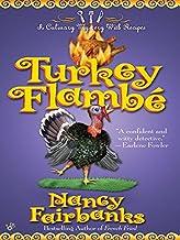 Turkey Flambe (Culinary Food Writer Book 9)
