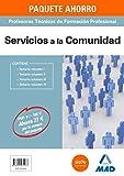 PAQUETE AHORRO SERVICIOS A LA COMUNIDAD CUERPO DE PROFESORES TÉCNICOS DE FORMACIÓN PROFESIONAL